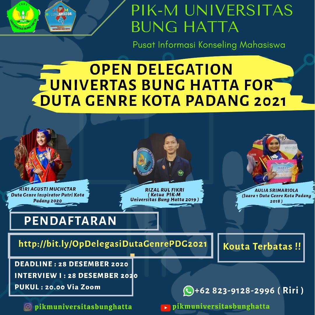 OPEN DELEGATION PIK-M UNIVERTAS BUNG HATTA FOR  DUTA GENRE KOTA PADANG 2021