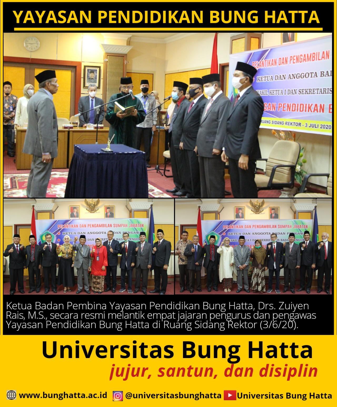 Ketua Badan Pembina Lantik Empat Jajaran Yayasan Pendidikan Bung Hatta