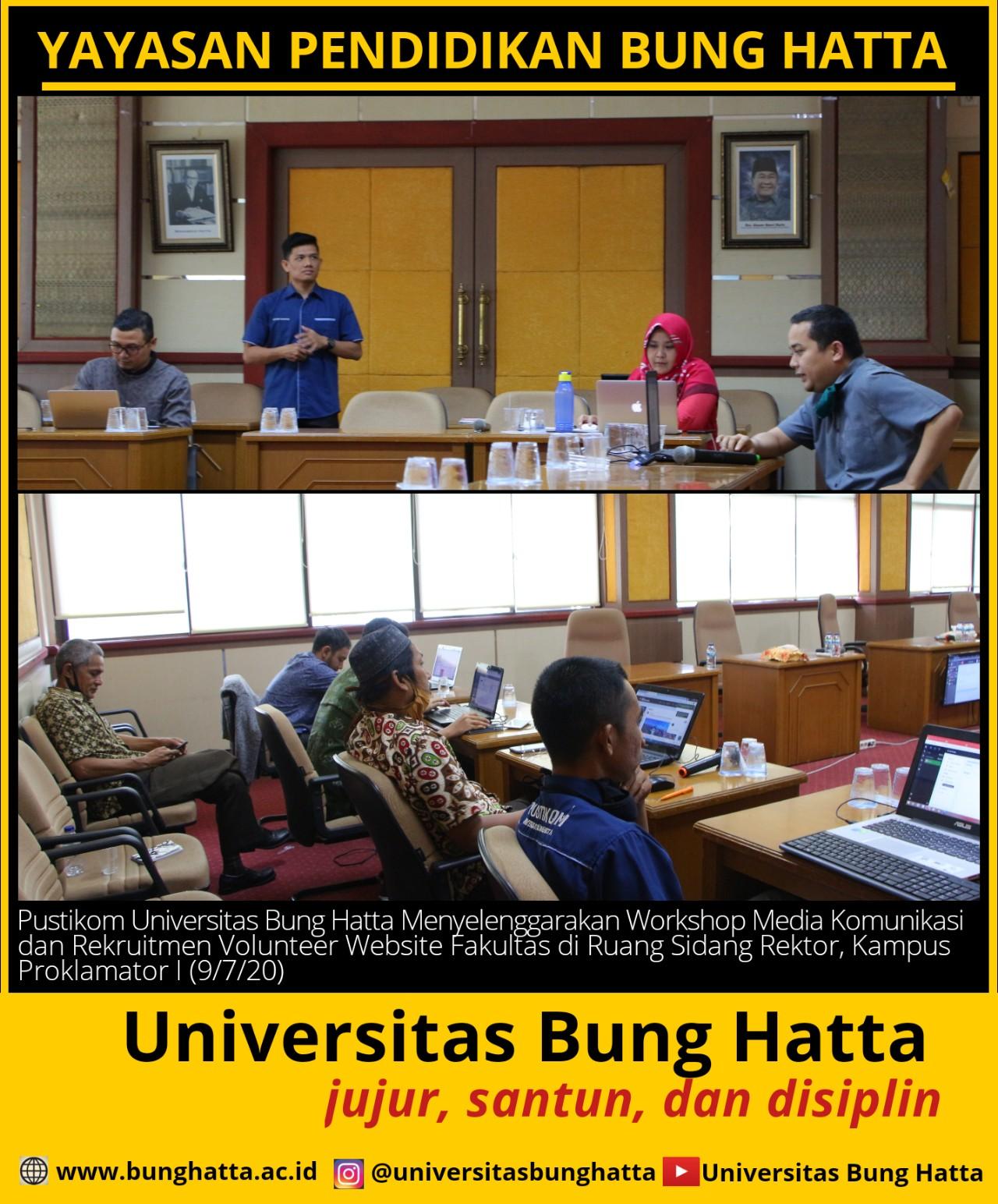 Pustikom Universitas Bung Hatta Menyelenggarakan Workshop Media Komunikasi dan Rekruitmen Volunteer Website Fakultas