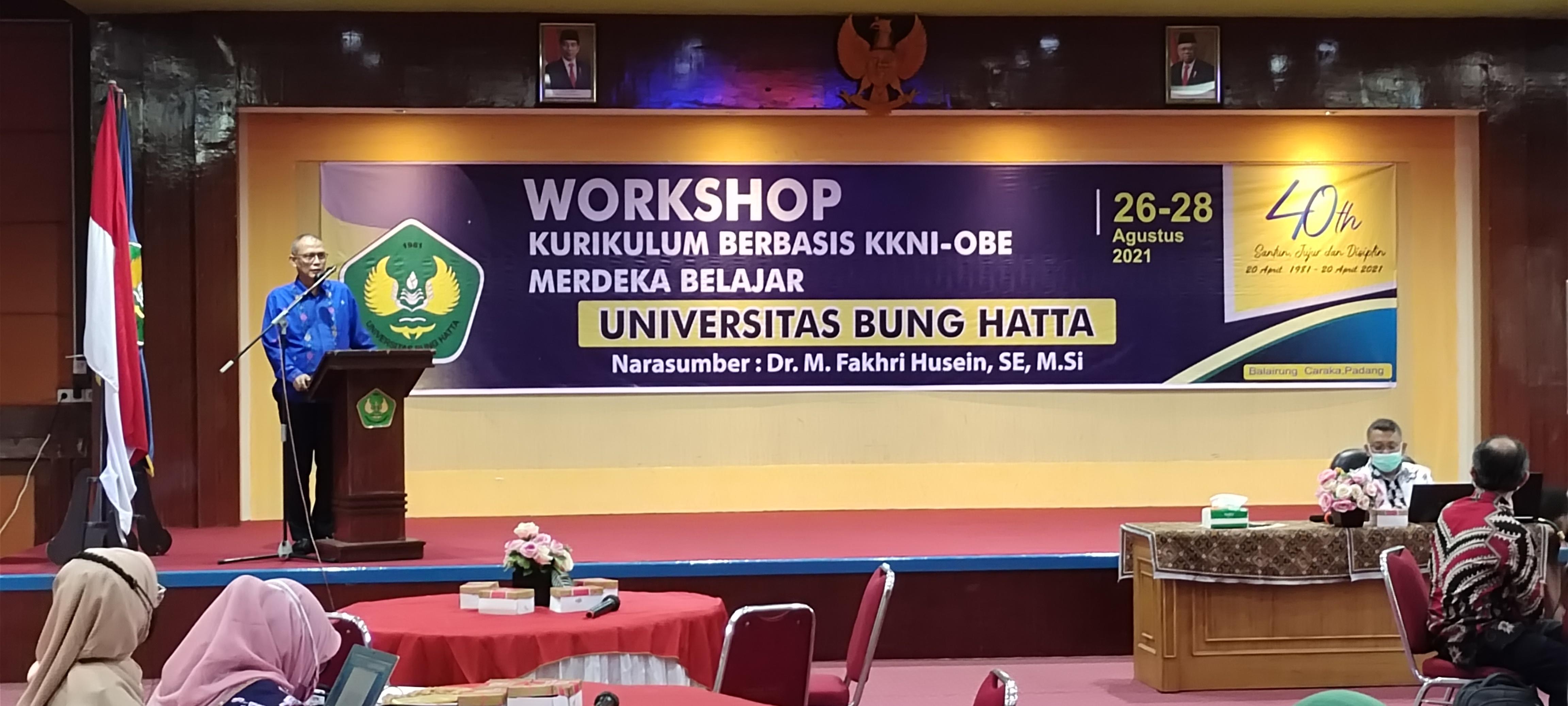 Universitas Bung Hatta Menggelar Workshop Kurikulum Berbasis KKNI-OBE Merdeka Belajar